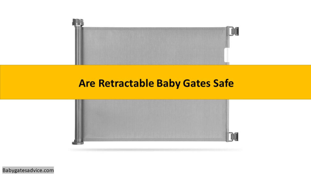 are retractable baby gates safe