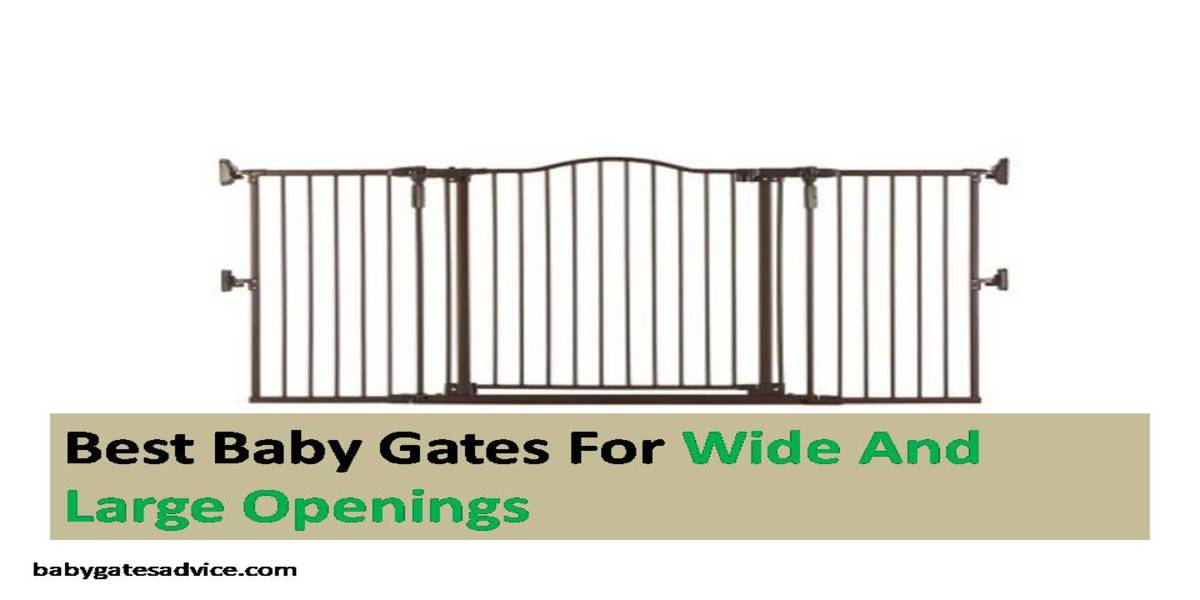 Best Baby Gates For Wide And Large Openings