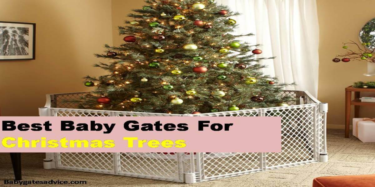 best baby gates for Christmas trees